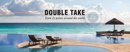 万豪2019年Q1活动:Double Take,第2次入住开始享双倍积分奖励(2019-5-21)